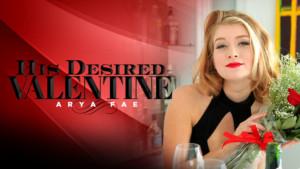His Desired Valentine RealityLovers Arya Fae vr porn video vrporn.com virtual reality