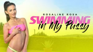 Swimming in My Pussy - Backyard Fun with Rosaline RealityLovers Rosaline Rosa VR Porn video vrporn.com