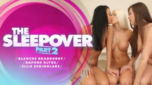 The Sleepover - Part II RealityLovers Blanche Bradburry Daphne Klyde Ellie Springlare vr porn video vrporn.com virtual reality
