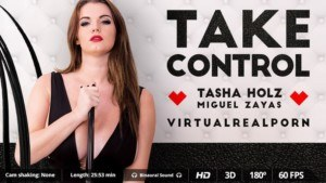 Take Control VirtualRealPorn Tasha Holz vr porn video vrporn.com virtual reality