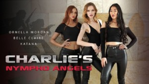 Charlie's Nympho Angels RealityLovers Ornella Morgan Belle Claire Katana vr porn video vrporn.com virtual reality