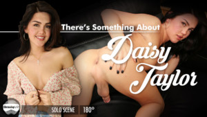 There's Something About Daisy GroobyVR Daisy Taylor vr porn video vrporn.com virtual reality