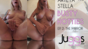 Busty Hotties EP2 The Mirror Juggs Arteya vr porn video vrporn.com virtual reality