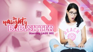 The Naughty Babysitter VRPFilms Lady Dee vr porn video vrporn.com virtual reality