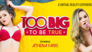 Too Big To Be True VR Bangers Athena Faris vr porn video vrporn.com virtual reality